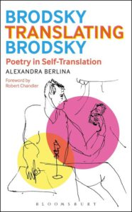 Brodsky Translating Brodsky by Alexandra Berlina - Book Cov